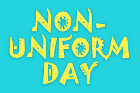 Non-uniform Day for PTA - pay £1